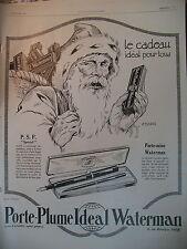 PUBLICITE DE PRESSE WATERMAN STYLO-PLUME PERE NOËL ILLUSTRATION RAPENO AD 1924