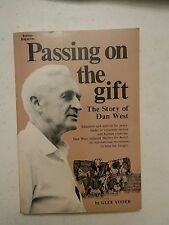 024 Passing on the Gift Story of Dan West Paperback Glee Yoder 1978