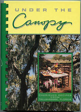 UNDER THE CANOPY Junior Woman's Club of TALLAHASSEE FLORIDA Community Cookbook