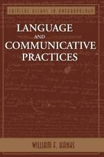 Language and Communicative Practices by William F. Hanks (1995, Paperback, Revis