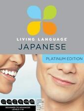 Living Language Japanese, Platinum Edition: Complete Beginner Through Advanced