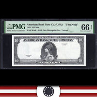 "1929 $10 AMERICAN BANK NOTE ""TEST NOTE"" PMG 66 EPQ  575-007"