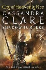 The Mortal Instruments 6: City of Heavenly Fire (Cover image may differ) [Paper