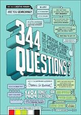 344 Questions : The Creative Person's Do-It-Yourself Guide to Insight,...