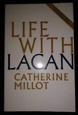 LIFE WITH LACAN by CATHERINE MILLOT-POLITY-P/B-UK POST £3.25*PROOF*