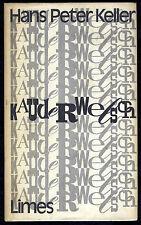 Hans Peter Keller-parola inarticolata...... 1971 illustra e firmato!