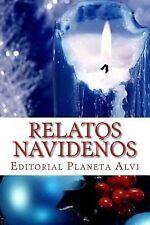 Relatos Navideños : Editorial Planeta Alvi by Grupo Alvi, Carla Saucedo,...