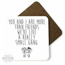You And I Are More Than Friends Cute Funny Gloss High Quality Wooden Coaster