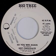 HOT CHOCOLATE: So You Win Again BIG TREE Soul 45 Promo NM