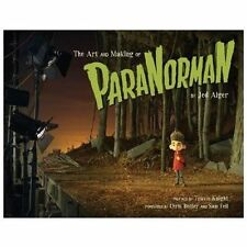 The Art and Making of ParaNorman, Alger, Jed