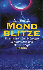 MONDBLITZE - Unterdrückte Entdeckungen mit Luc Bürgin - BUCH
