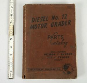 Vintage Caterpillar Diesel No. 12 Motor Grader Parts Catalog Leather Cover 1951