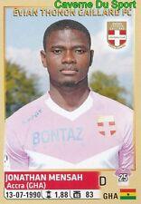082 JONATHAN MENSAH GHANA EVIAN THONON GAILLARD STICKER FOOTBALL 2015 PANINI ~