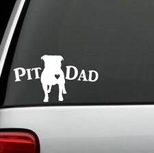 H1106 Pit Dad Pit Bull Pitbull Dog Decal Sticker