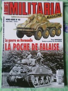 ARMES MILITARIA MAGAZINE HORS SERIE N°46, La poche de Falaise, Y. BUFFETAUT