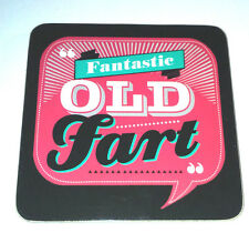 FANTASTIC OLD FART Hot Pink Teal DRINKS COASTER Fathers Home FUN GIFT Back Chat