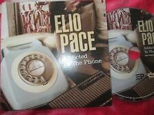 Elio Pace Addicted To The Phone EAP 68091S Promo CD Single