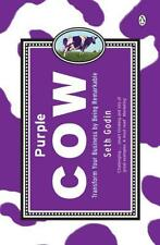 Purple Cow: Transform Your Business by Being Remarkable, Seth Godin | Paperback
