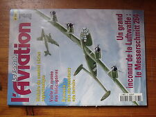 $$6 Revue Le Fana de l'Aviation N°367 Messerschmitt 264  Supersonique  Boisavia