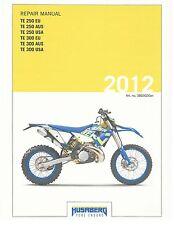 Husaberg service manual 2012 TE 250 EU, AUS, USA & TE 300 EU, AUS, USA
