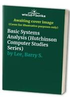 Basic Systems Analysis (Hutchinson Computer Studie... by Lee, Barry S. Paperback