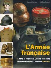 L'armée française dans la 1ère Guerre Mondiale Tome 2