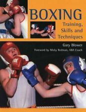 Boxing : Training, Skills and Techniques, Paperback by Blower, Gary, Like New...