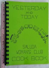 VINTAGE COOKBOOK YESTERDAY AND TODAY SALUDA WOMAN'S CLUB COOKBOOK RETRO