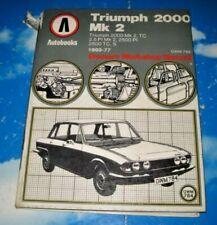 Triumph 2000 Mk2 Owners Workshop Manual 1969-77