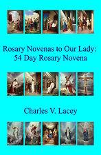 Rosary Novenas to Our Lady  54 Day Rosary Novena