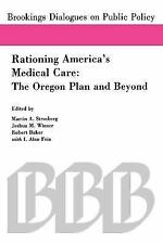 Rationing America's Medical Care: The Oregon Plan and Beyond (Brookings Dialogu