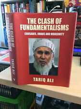 Tariq Ali: The Clash of Fundamentalisms. Crusades, Jihads & Modernity 2002 HB