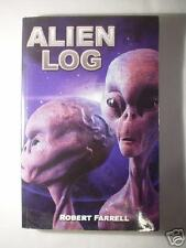 ALIEN LOG Robert Farrell 2nd Edition Signed by Author