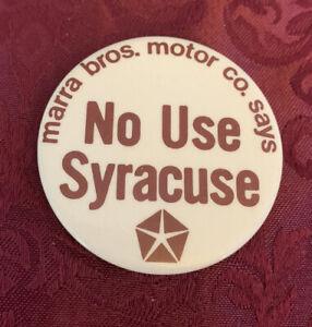 "Vintage St Bonaventure University ""No Use Syracuse"" Marra Bros button / Pin"
