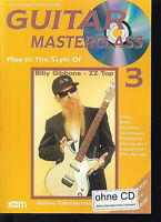 Billy Gibbons ~ ZZ Top : GUITAR MASTERCLASS 3