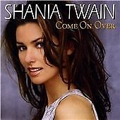 Shania Twain : Come On Over CD (2001) Highly Rated eBay Seller, Great Prices
