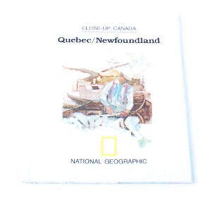 National Geographic Close-Up Canada Quebec Newfoundland Vintage 1980 G909
