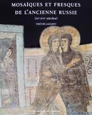 LIVRE/BOOK : MOSAÏQUES & FRESQUES DE L'ANCIENNE RUSSIE/RUSSIAN MURALS & MOSAICS