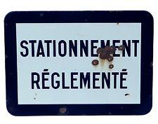 Ancienne plaque émaillée STATIONNEMENT RÈGLEMENTÉ panneau en émail ancien