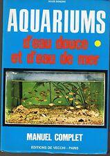 Aquariums d'eau douce et d'eau de Mer * J SONZINI * De Vecchi * manuel complet