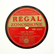 "OZZIE NELSON ORCHESTRA ""I Want The Waiter / Chatterbox"" REGAL ZONOPHONE [78 RPM]"