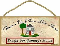 """Theres No Place Like Gammy's House 5""""x10"""" Sign Grandmother Plaque"""