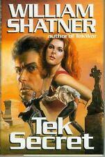 William Shatner: Tek Secret (HC, 1st printing, USA)
