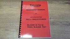 TRIUMPH T25T T25SS TRAIL BLAZER WORKSHOP MANUAL 1971 - TW11 99-0945
