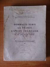 Tome III DOMMAGES SUBIS PAR LA FRANCE ET L'UNION FRANCAISE DU FAIT DE L