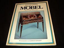 Albrecht Bangert (Hs.) - Antiquitäten Möbel - Mit 192 farbigen Abbildungen