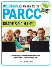 Let's Prepare for the PARCC Grade 8 Math Test (Let S Prepare for the Parcc Tests