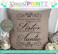 PERSONALISED CANVAS CUSHION SISTER AUNTIE AUNT ONLY THING BETTER CHRISTMAS GIFT