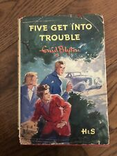 Famous Five HB Book 'Five Get Into Trouble' 1955