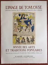 Affiche Exposition L'IMAGE DE TOULOUSE Musée des Arts et Traditions MOURLOT 1953